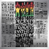 A Tribe Called Quest - People's Instinctive Travels and the Paths of Rhythm (25th Anniversary Edition)  artwork
