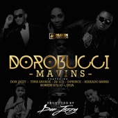 Mavins - Dorobucci (feat. Don Jazzy, Dr. Sid, Tiwa Savage, Reekado Banks, Di'Ja, Korede Bello & D'Prince) artwork