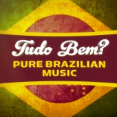 Tudo Bem? (100 Songs of Pure Brazilian Chill-Out, Lounge and Bossa-Nova)