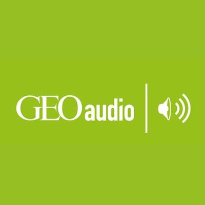 GEOaudio: Hören und Reisen - Mit GEO die Welt erleben!