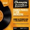 Comme au premier jour / L'arlequin de Tolède (Mono Version) - Single, Franck Pourcel and His Orchestra