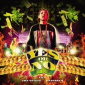 Say Yes Or No (feat. PENOMECO & the Quiett)