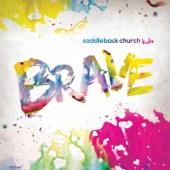 Brave - Saddleback Church Kids