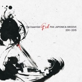 The Essential Best PAX JAPONICA GROOVE 2011-2015