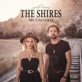 The Shires - My Universe artwork