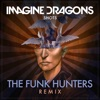 Shots (The Funk Hunters Remix) - Single, Imagine Dragons
