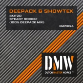 Skitzo & Steady Rockin (100% Deepack Mix) - Single