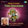 Bhaja Govindam Vishnu Sahasranamam