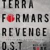 TERRAFORMARS REVENGE O.S.T MUSIC BY 和田貴史