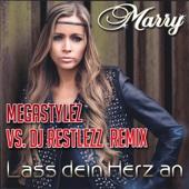 Lass dein Herz an (Megastylez vs. DJ Restlezz Remix Edit)