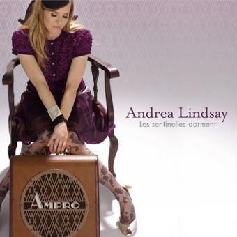 Les sentinelles dorment – Andrea Lindsay