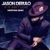 If It Ain't Love (Westfunk Remix) - Single, Jason Derulo