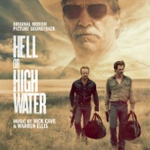 Hell Or High Water (Original Motion Picture Soundtrack) - Nick Cave & Warren Ellis Cover Art