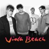 Go Outside by Viola Beach