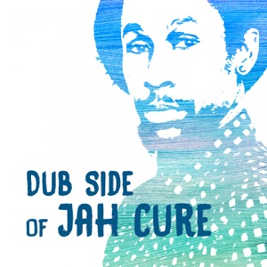Dub Side of Jah Cure – EP – Jah Cure