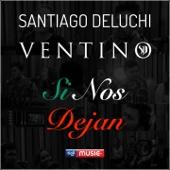 Si Nos Dejan (feat. Ventino)