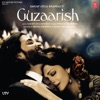 Guzaarish Original Motion Picture Soundtrack