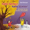 Hallo Herbst, hallo Winter!