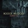 Boogie Belgique - Once Have I
