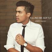 Killing Me Softly