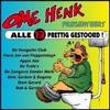 Ome Henk Presenteert Alle 13 Prettig Gestoord!