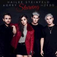 Starving (feat. Zedd) - Single - Hailee Steinfeld & Grey