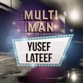 Multi-Man, Yusef Lateef