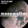 New LIfe - Single - Nick Flame, Nick Flame