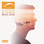 Armin van Buuren - A State of Trance, Ibiza 2016 (Mixed by Armin van Buuren) artwork