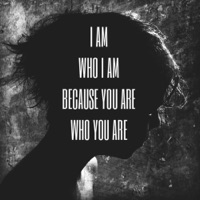 Because You Are Who You Are