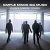 Big Music (Johnson Somerset Remixes), Simple Minds