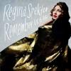 Remember Us to Life (Deluxe), Regina Spektor