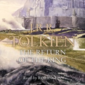 The Return of the King: The Lord of the Rings, Book 3 (Unabridged) - J. R. R. Tolkien