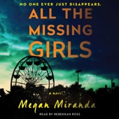 All the Missing Girls: A Novel (Unabridged) - Megan Miranda Cover Art