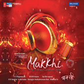 Makkhi (Original Motion Picture Soundtrack) - EP