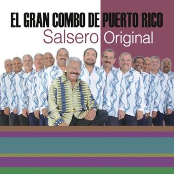 La Universidad de la Salsa… Salsero Original – El Gran Combo de Puerto Rico