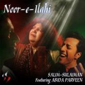 Noor-E-Ilahi (feat. Abida Parveen)