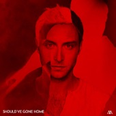 Should've Gone Home - Single