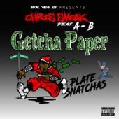 Getcha Paper (feat. A-B)