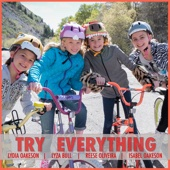 Try Everything - Isabel Oakeson, Lydia Oakeson, Lyza Bull & Reese Oliveira