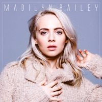 Wiser Ep Madilyn Bailey Mp3 Kabcoumahed