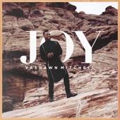 Joy (Live) - Vashawn Mitchell