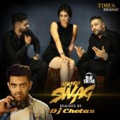 [Download] Wakhra Swag (feat. Badshah) [DJ Chetas Remix] MP3