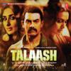 Talaash (Original Motion Picture Soundtrack) - EP