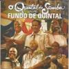 O Quintal do Samba - Fundo De Quintal, Fundo De Quintal