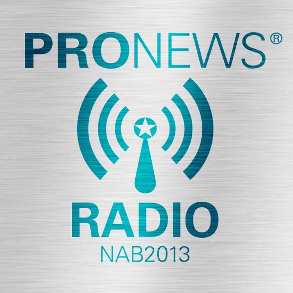PRONEWS Radio@NAB2013