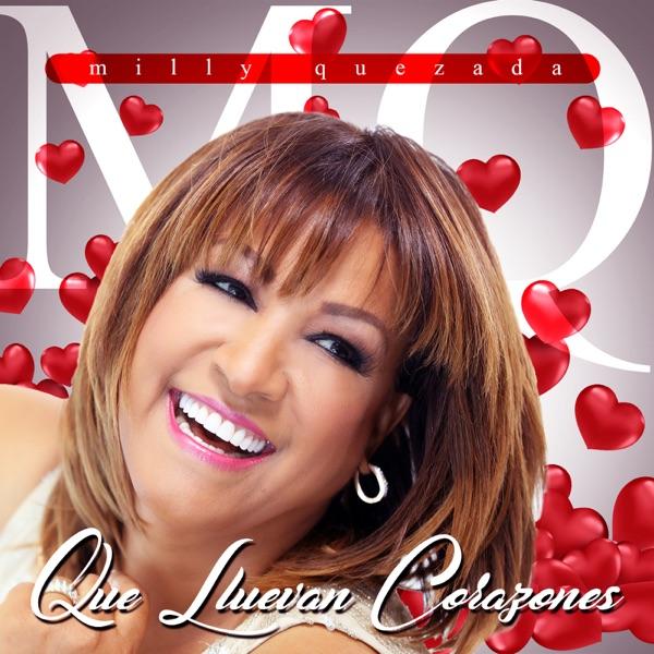 Milly Quezada - Que Lluevan Corazones - Single (2016) [MP3 @192 Kbps]