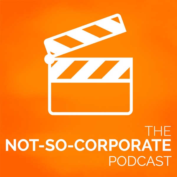 The Not-So-Corporate Podcast