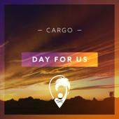 cargo - Day For Us artwork