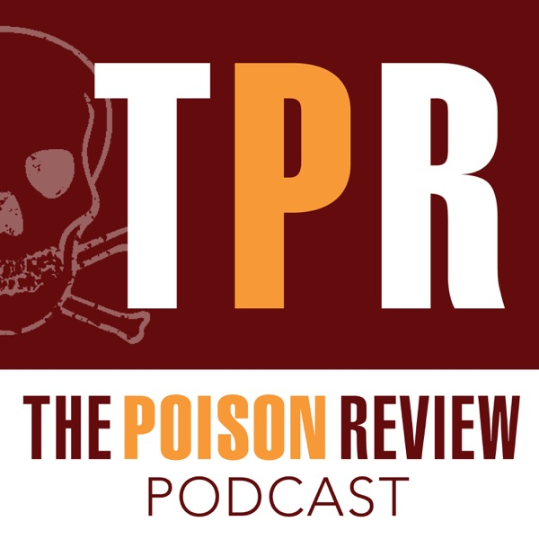 Podcast – The Poison Review